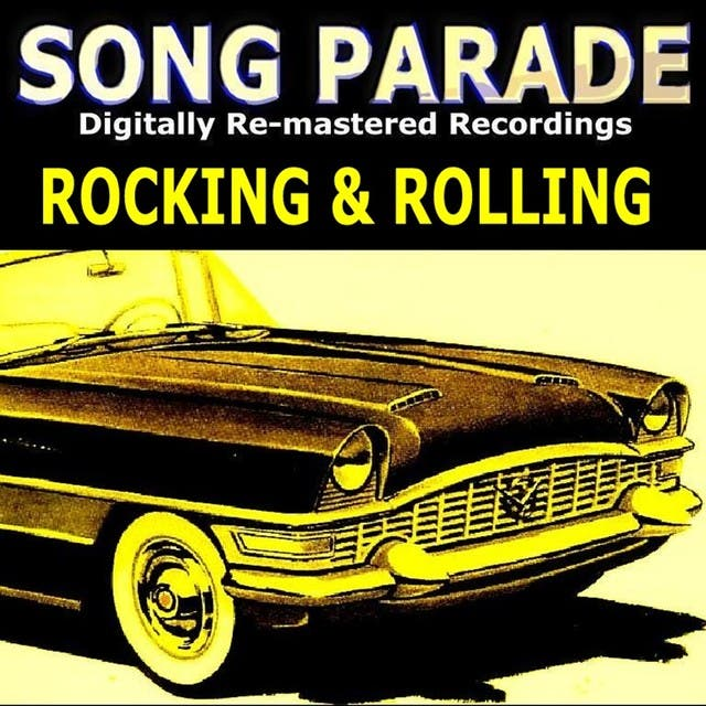 Song Parade - Rocking & Rolling