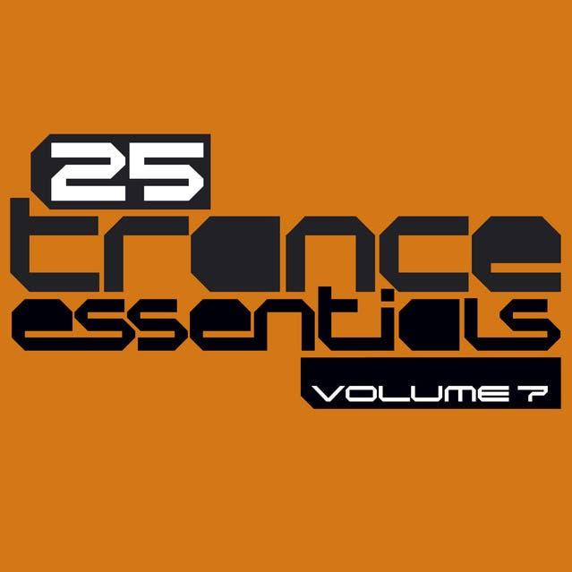 25 Trance Essentials, Vol. 7
