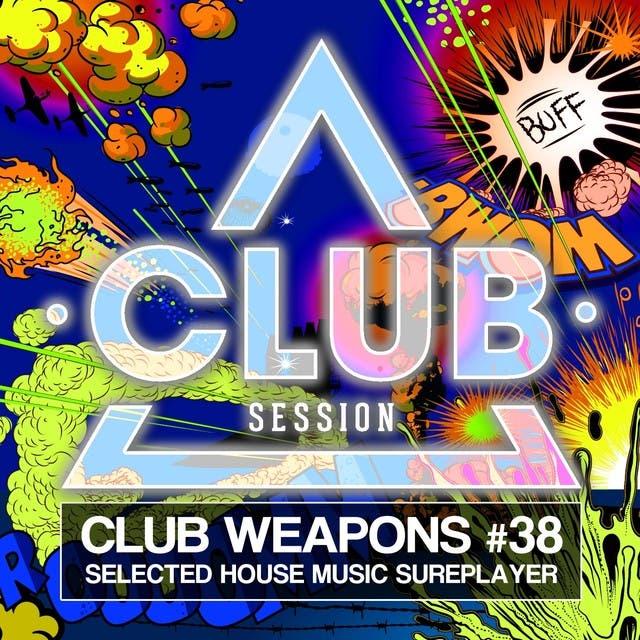 Club Session Pres. Club Weapons No. 38