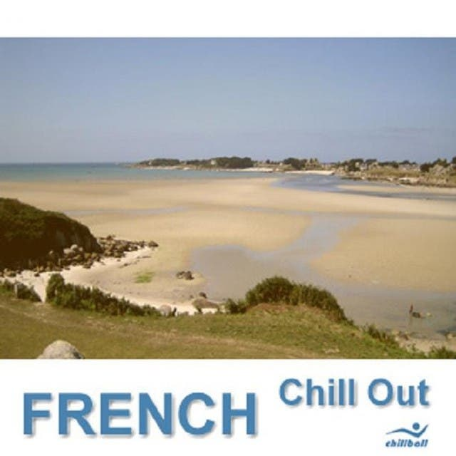 French Chill Out, Sélection 1