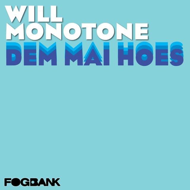 Will Monotone