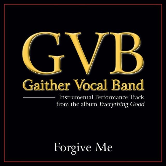 Forgive Me Performance Tracks