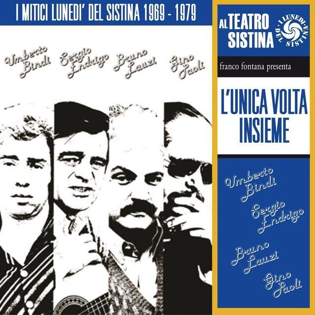 L'unica Volta Insieme (I Mitici Lunedì Del Sistina - Live 1978)