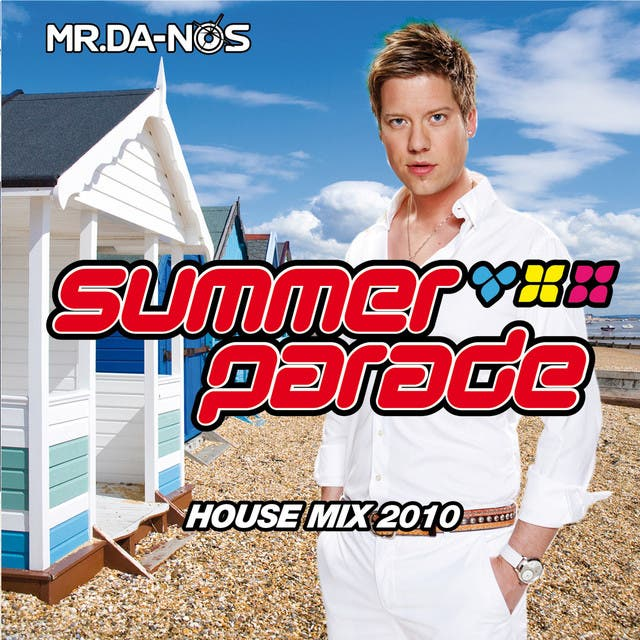 Summer Parade 2010 - House - Mixed By Mr. Da-Nos