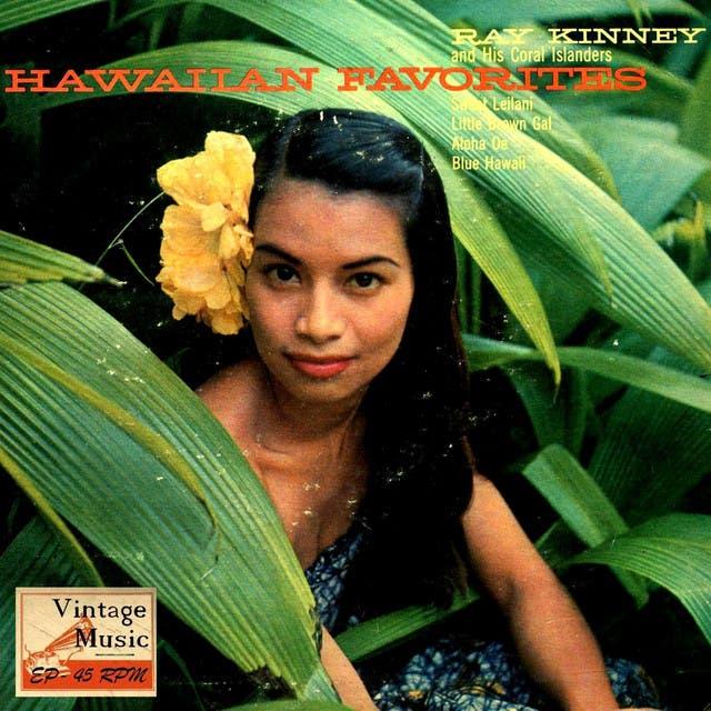 Ray Kinney And His Hawaiians