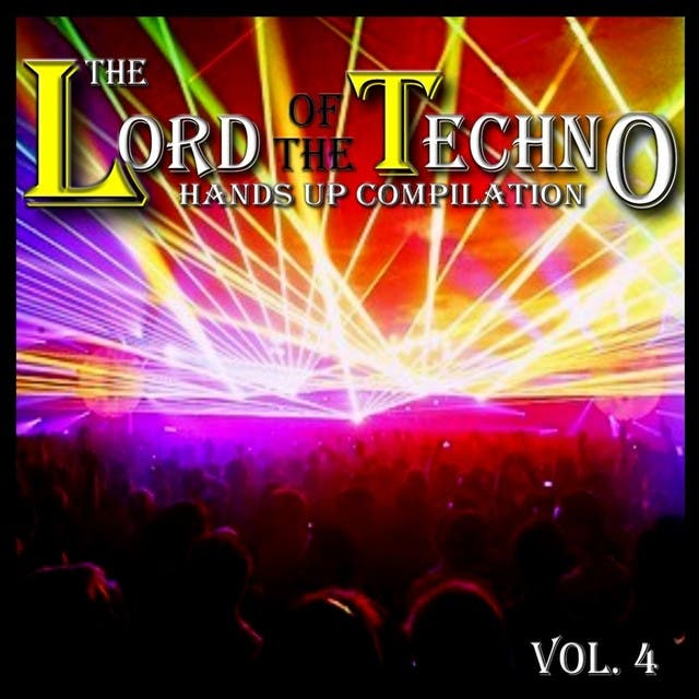 The Lord Of The Techno, Vol. 4