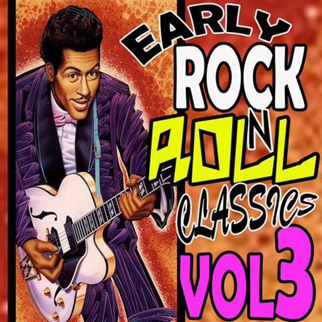 Early Rock N Roll Classics Vol 3