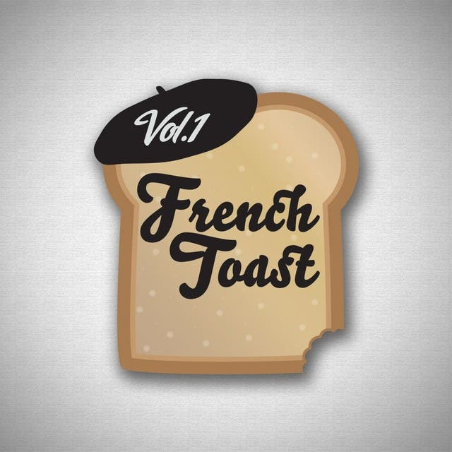 French Toast, Vol. 1