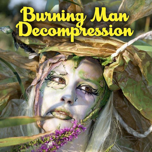 Burning Man Decompression