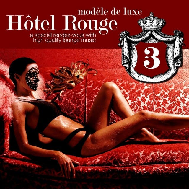 Hotel Rouge Vol. 3