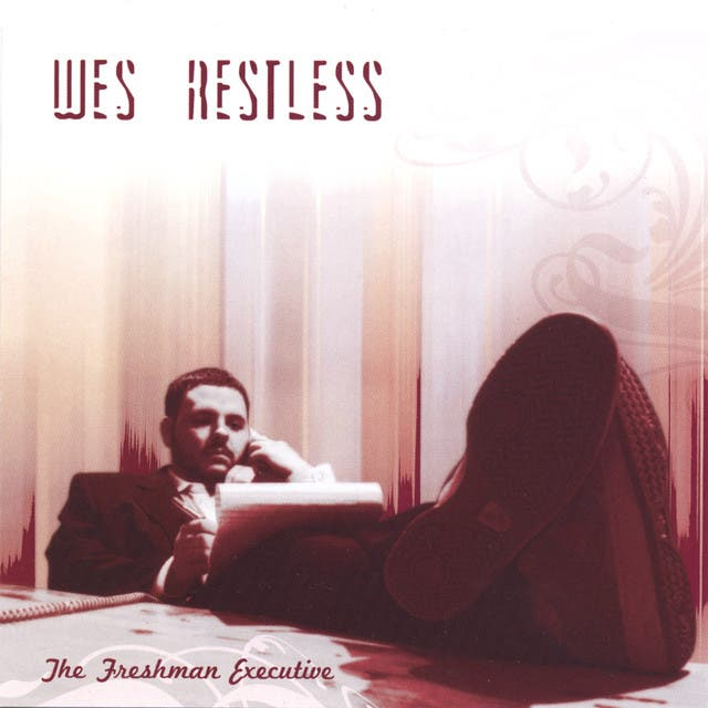 Wes Restless