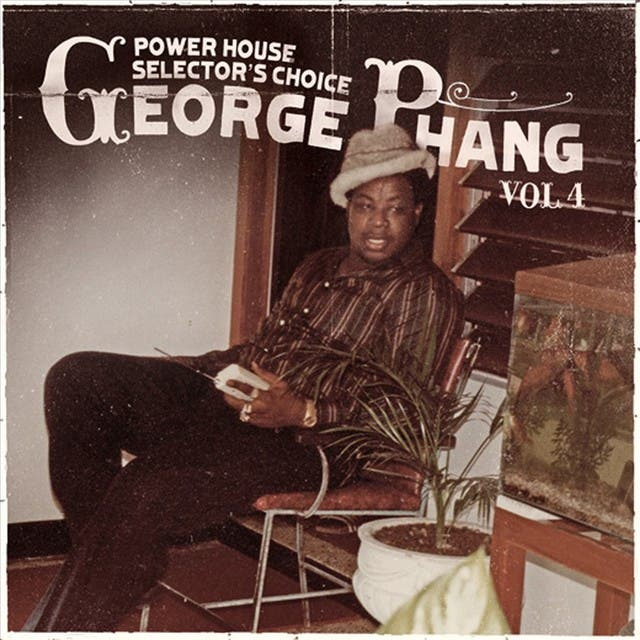 George Phang: Power House Selector's Choice Vol. 4