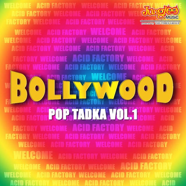Bollywood Pop Tadka Vol.1