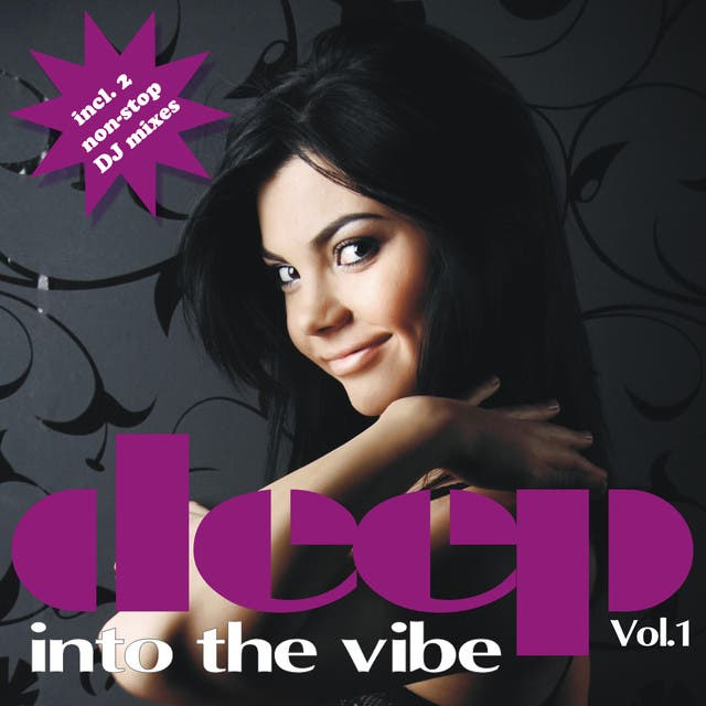 Deep Into The Vibe Vol. 1