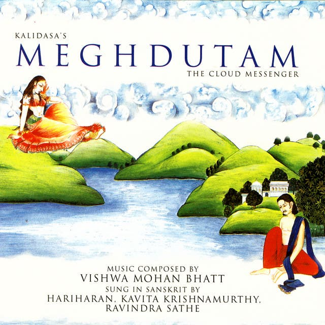 Kalidasa's Meghdutam The Cloud Messenger