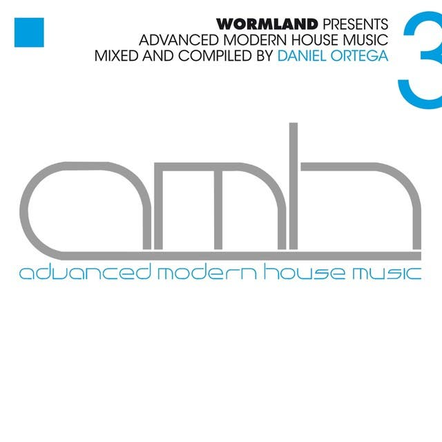 Advanced Modern House Music, Vol. 3 (Mixed & Compiled By Daniel Ortega)