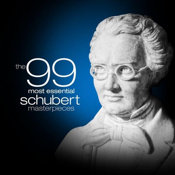 The 99 Most Essential Schubert Masterpieces