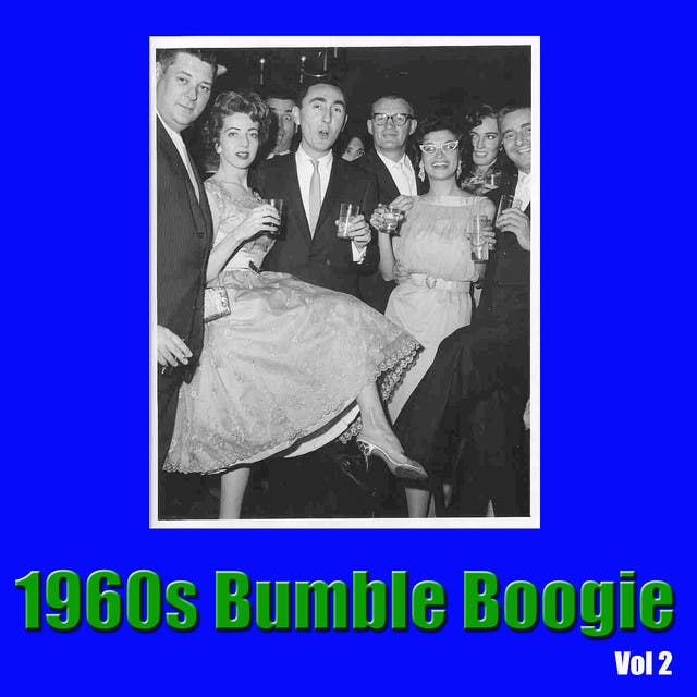 1960s Bumble Boogie, Vol. 2