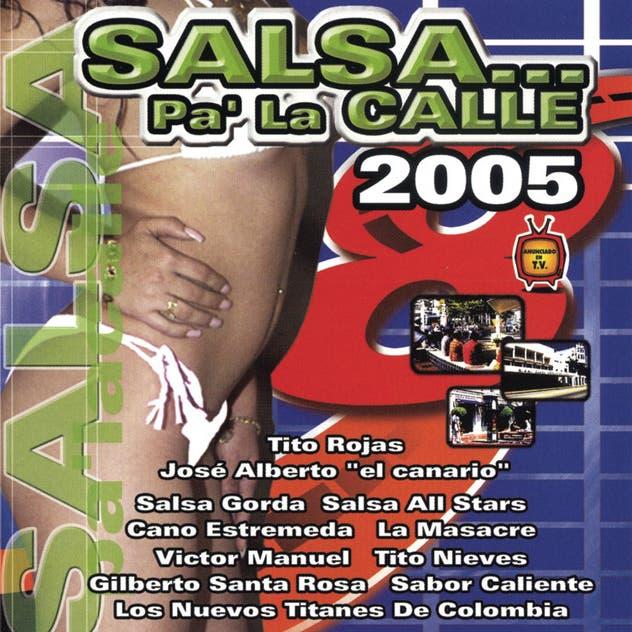 Salsa Pa' La Calle 2005
