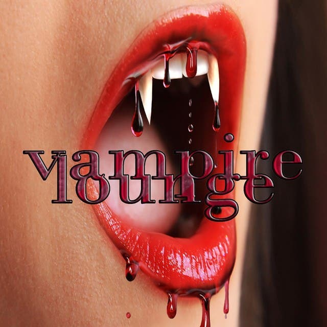 Vampire Lounge, Vol.1 (Take A Bite Of Dark Bloody Classic Lounge And Chill Out)