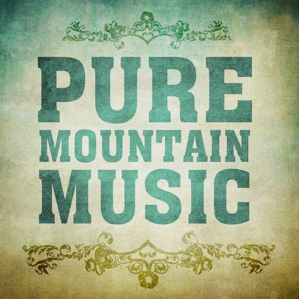 Pure Mountain Music