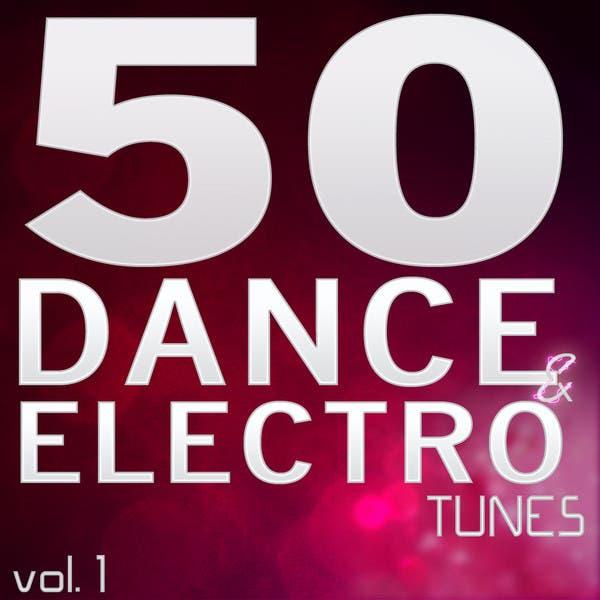 50 Dance & Electro Tunes Vol. 1