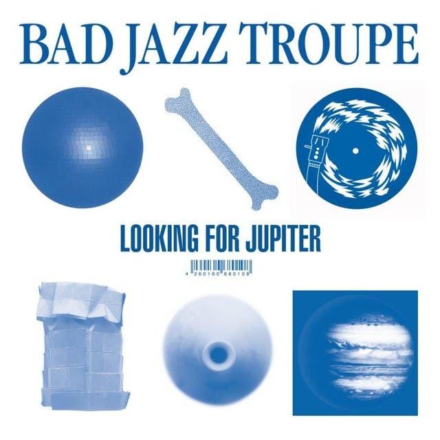 Bad Jazz Troupe