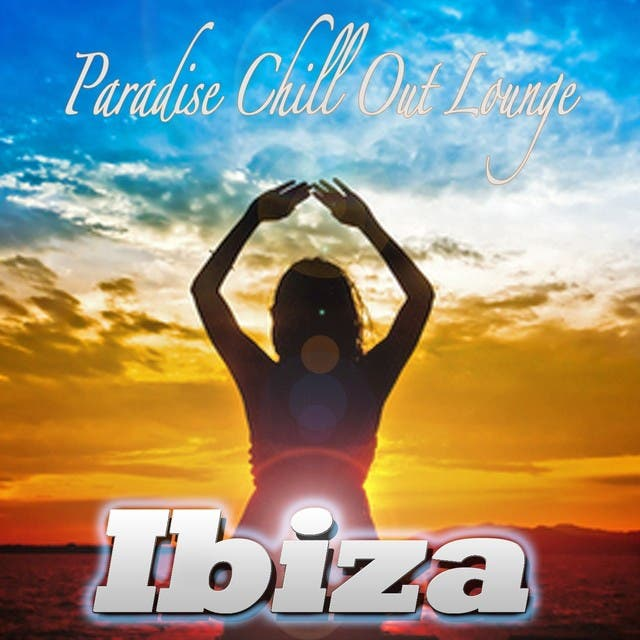 Paradise Chill Out Lounge Ibiza