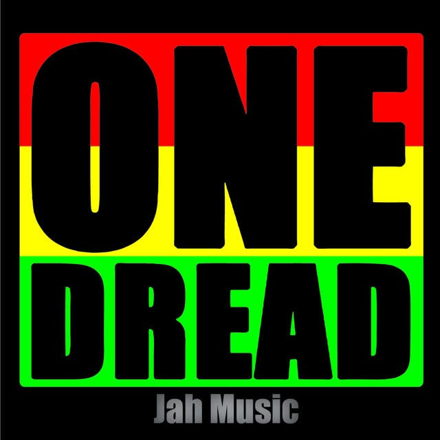 One Dread