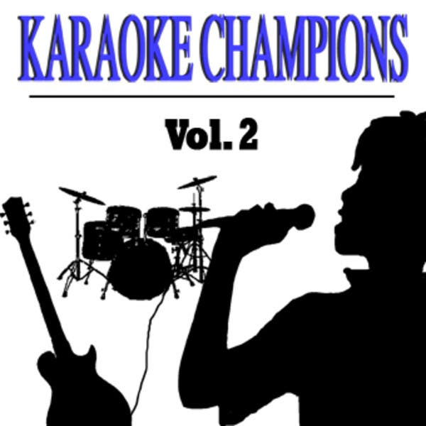 Karaoke Champions Vol. 2