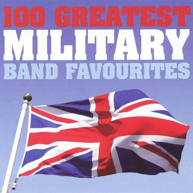 100 Greatest Military Band Favorites