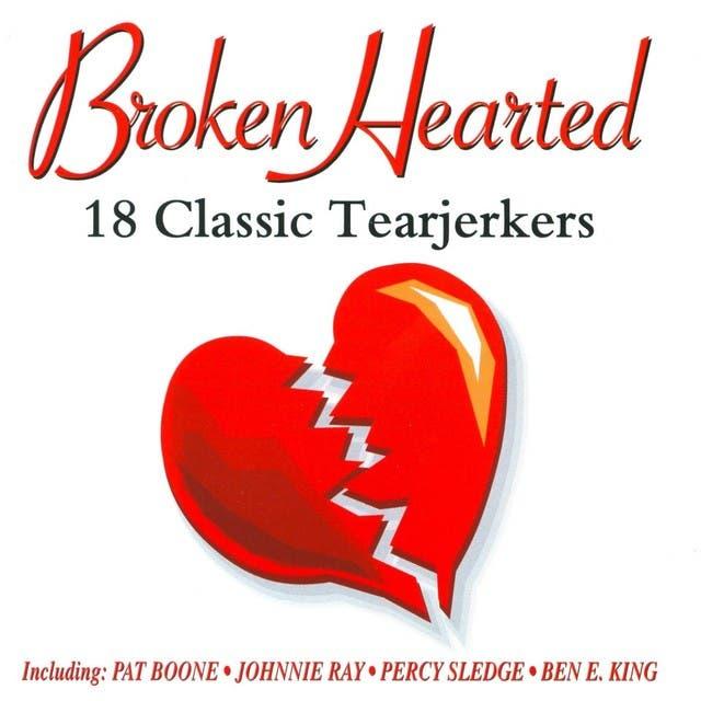 Broken Hearted - 18 Classic Tearjerkers