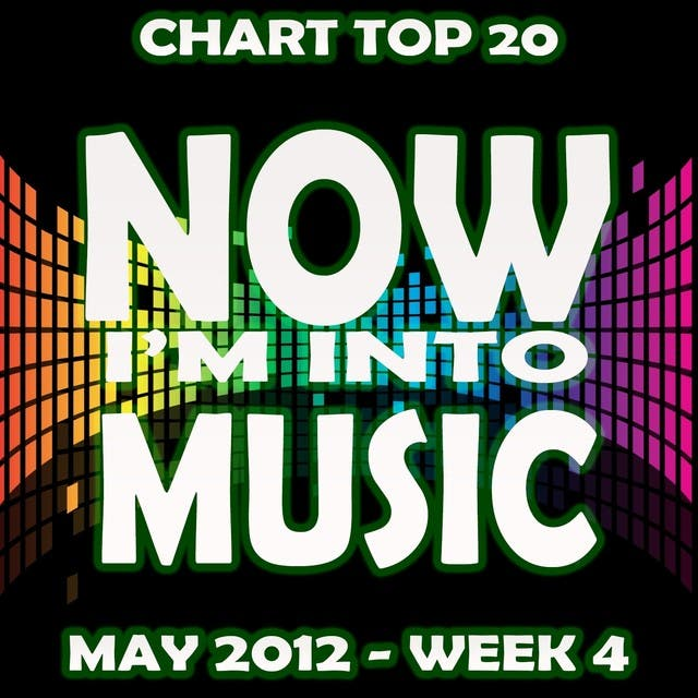 Now I'm Into Music - Chart - May 2012 Week 4 - Double Volume