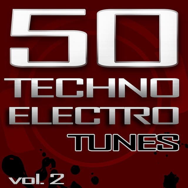 50 Techno Electro Tunes, Vol. 2 (Best Of Hands Up Techno, Jumpstyle, Electro House, Trance & Hardstyle)