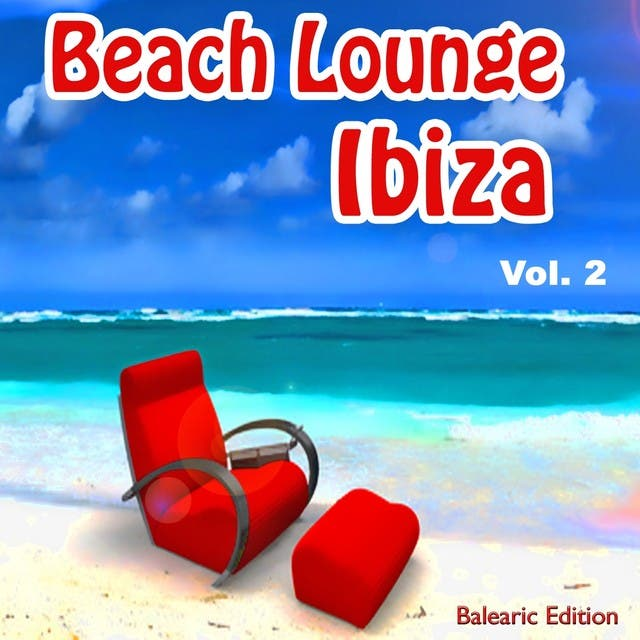 Beach Lounge Ibiza, Vol. 2 (Air Bar Cafe Chillout Island Summer Feelings)