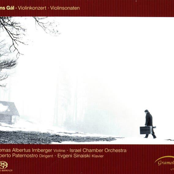 Gál: Violinkonzert - Violinsonaten