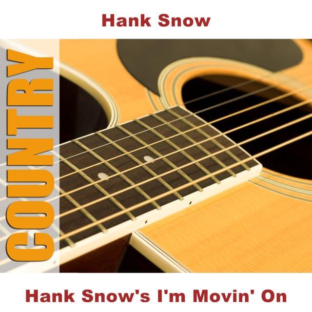 Hank Snow's I'm Movin' On