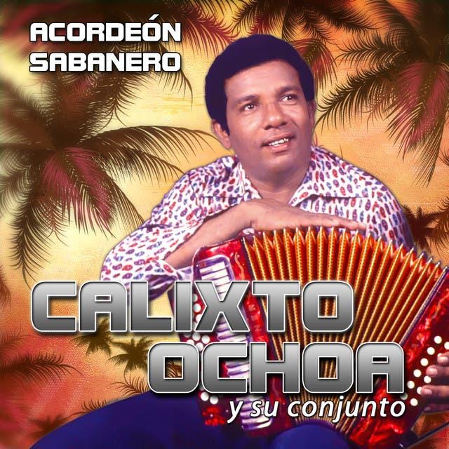 Calixto Ochoa Y Su Conjunto