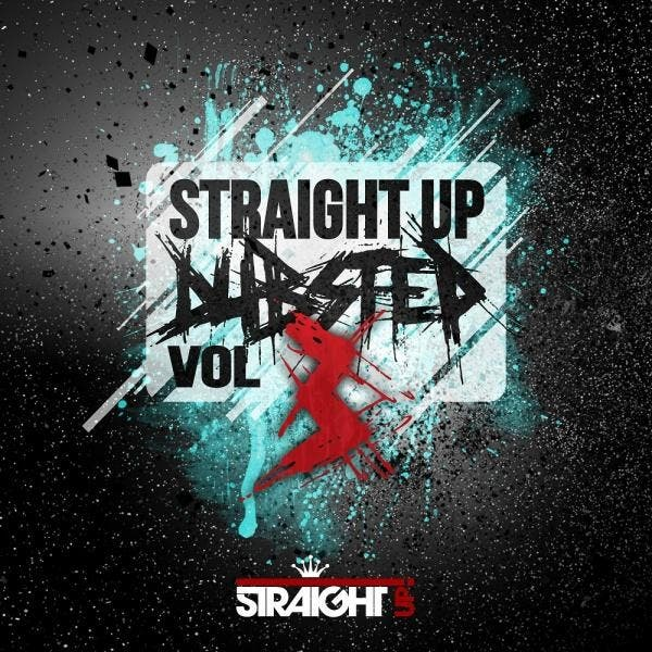 Straight Up Dubstep! Vol. 3