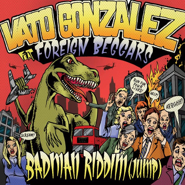 Vato Gonzalez Feat. Foreign Beggars image