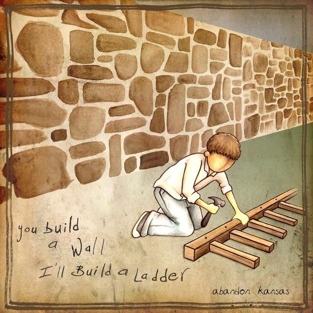 You Build A Wall, I'll Build A Ladder