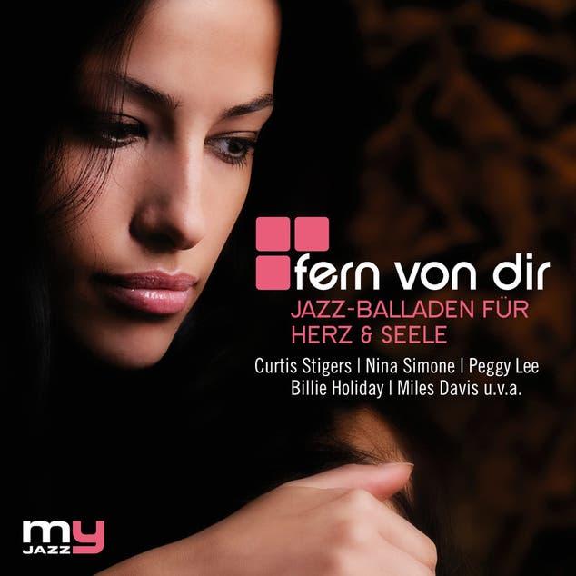 Fern Von Dir (My Jazz)