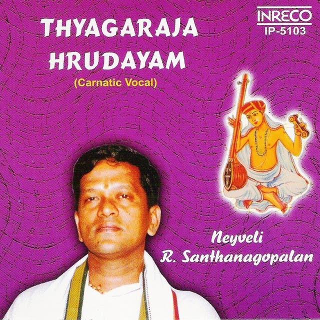 Neyveli R.Santhana Gopalan