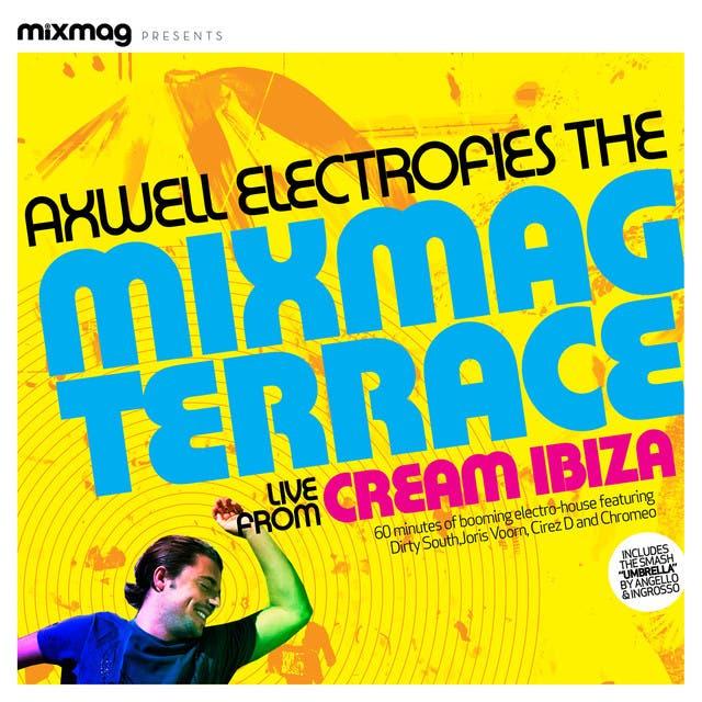 Mixmag Presents Axwell Electrofies The Mixmag Terrace