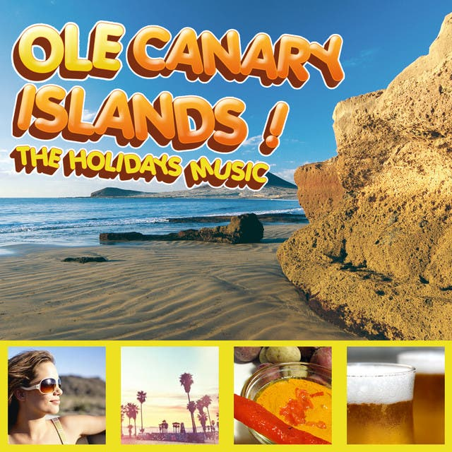 Ole Canary Islands! The Holidays Music