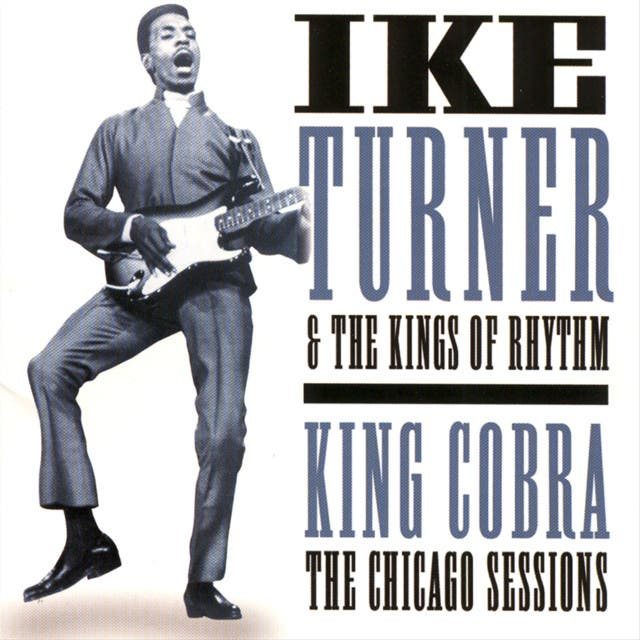 Ike Turner And The Kings Of Rhythm