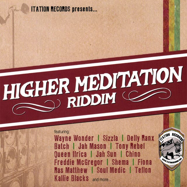Higher Meditation Riddim