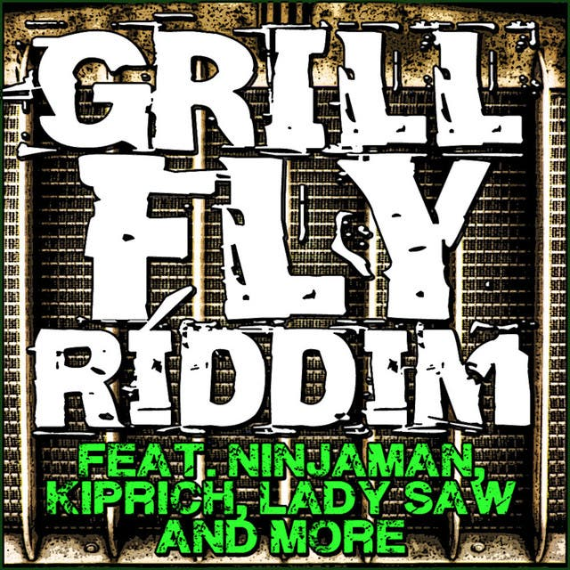 Grill Fly Riddim - EP