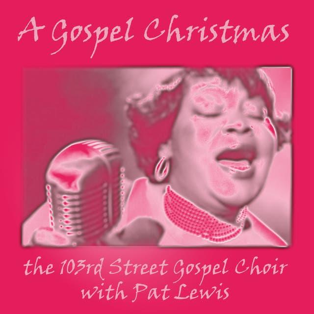 The 103rd Street Gospel Choir With Pat Lewis