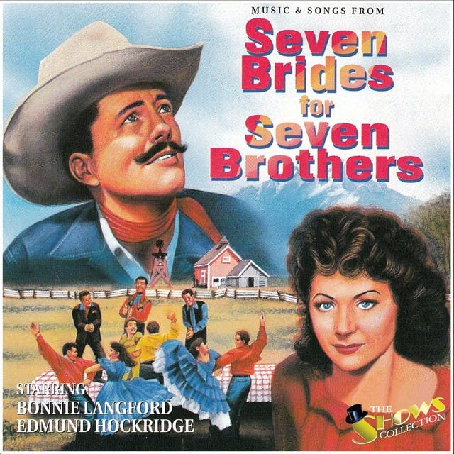 Music And Songs From Seven Brides For Seven Brothers